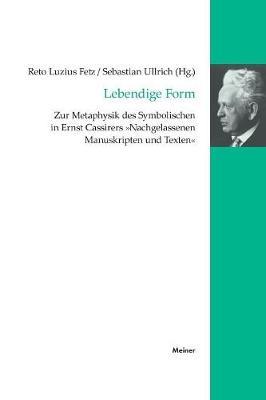 Leben - Geist - Form - Cassirer-Forschungen 13 (Paperback)