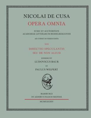 Nicolai de Cusa Opera Omnia. Volumen XIII. (Paperback)