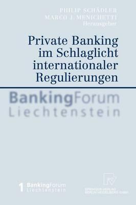 Private Banking Im Schlaglicht Internationaler Regulierungen (Hardback)