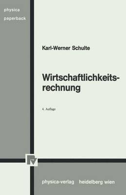 Wirtschaftlichkeitsrechnung - Physica-Lehrbuch (Paperback)