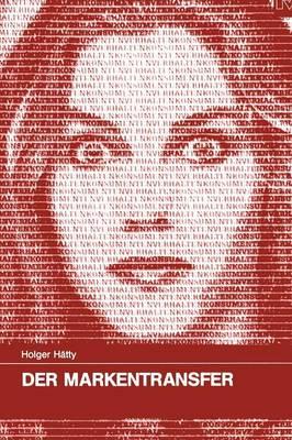 Der Markentransfer - Konsum Und Verhalten 20 (Paperback)