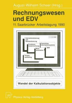 Rechnungswesen Und Edv: 11. Saarbr cker Arbeitstagung 1990 - Saarbra1/4cker Arbeitstagung 11 (Paperback)