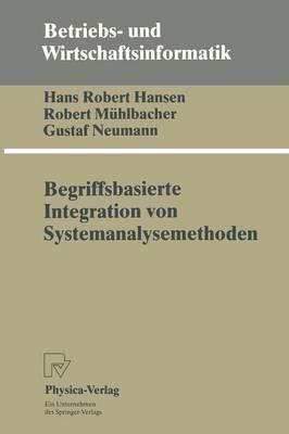 Begriffsbasierte Integration Von Systemanalysemethoden - Betriebs- Und Wirtschaftsinformatik 53 (Paperback)