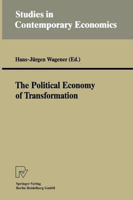 The Political Economy of Transformation - Studies in Contemporary Economics (Paperback)