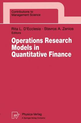Operations Research Models in Quantitative Finance: Proceedings of the XIII Meeting EURO Working Group for Financial Modeling University of Cyprus, Nicosia, Cyprus - Contributions to Management Science (Paperback)