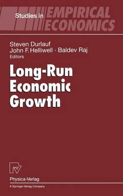 Long-Run Economic Growth - Studies in Empirical Economics (Hardback)
