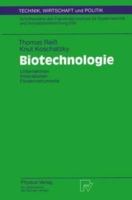 Biotechnologie - Technik, Wirtschaft und Politik 24 (Paperback)