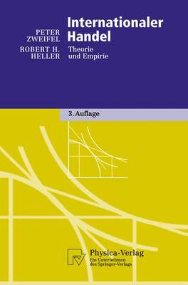 Internationaler Handel: Theorie Und Empirie - Physica-Lehrbuch (Hardback)