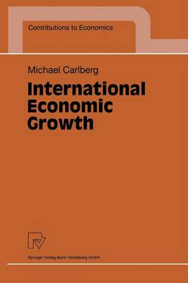 International Economic Growth - Contributions to Economics (Paperback)