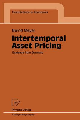 Intertemporal Asset Pricing: Evidence from Germany - Contributions to Economics (Paperback)