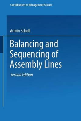 Balancing and Sequencing of Assembly Lines - Contributions to Management Science (Paperback)