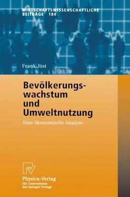 Bevolkerungswachstum Und Umweltnutzung (Paperback)