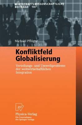 Konfliktfeld Globalisierung (Paperback)