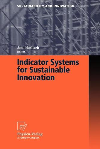 Indicator Systems for Sustainable Innovation - Sustainability and Innovation (Paperback)