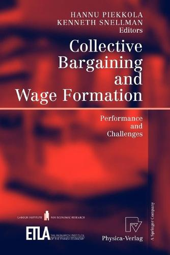 Collective Bargaining and Wage Formation: Performance and Challenges (Paperback)
