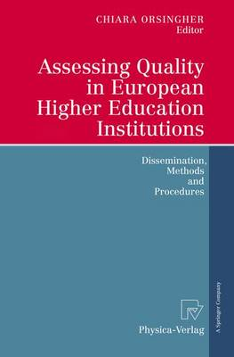 Assessing Quality in European Higher Education Institutions: Dissemination, Methods and Procedures (Hardback)