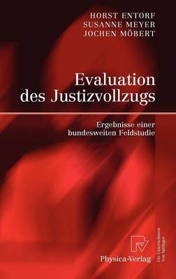 Evaluation Des Justizvollzugs (Hardback)