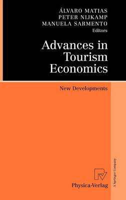 Advances in Tourism Economics: New Developments (Hardback)
