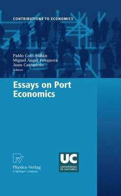 Essays on Port Economics - Contributions to Economics (Hardback)