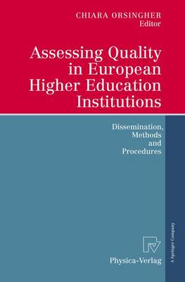 Assessing Quality in European Higher Education Institutions: Dissemination, Methods and Procedures (Paperback)