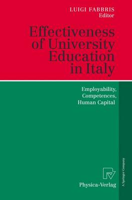 Effectiveness of University Education in Italy: Employability, Competences, Human Capital (Paperback)