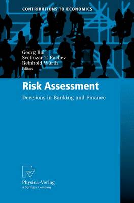 Risk Assessment: Decisions in Banking and Finance - Contributions to Economics (Paperback)