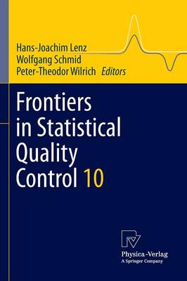 Frontiers in Statistical Quality Control 10 - Frontiers in Statistical Quality Control 10 (Paperback)