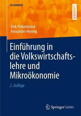 Einf hrung in Die Volkswirtschaftslehre Und Mikro konomie - BA Kompakt (Paperback)
