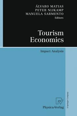 Tourism Economics: Impact Analysis (Paperback)