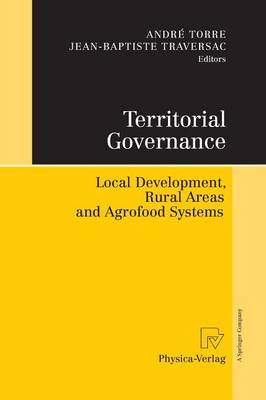 Territorial Governance: Local Development, Rural Areas and Agrofood Systems (Paperback)