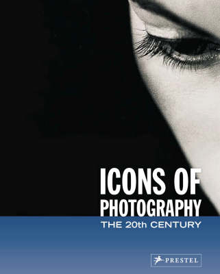 Icons of Photography: The 20th Century (Paperback)