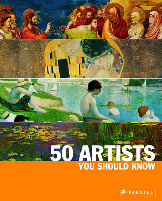 50 Artists You Should Know: From Giotto to Warhol (Paperback)