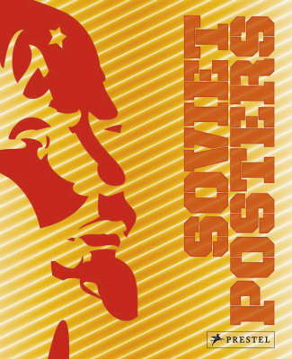 Soviet Posters: The Sergo Grigorian Collection (Paperback)