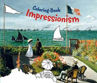 Impressionism Coloring Book - Colouring Book (Paperback)
