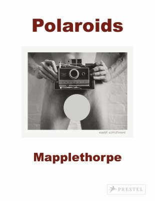 Mapplethorpe: Polaroids (Hardback)