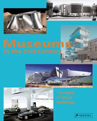 Museums in the 21st Century (Hardback)