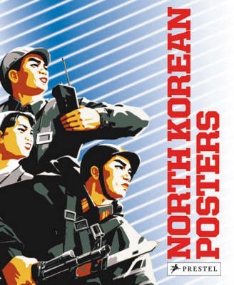 North Korean Posters: The David Heather Collection (Paperback)
