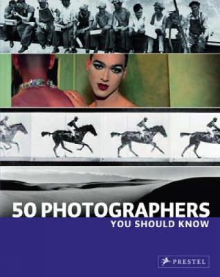 50 Photographers You Should Know - You Should Know (Paperback)