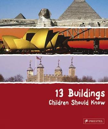 13 Buildings Children Should Know (Hardback)