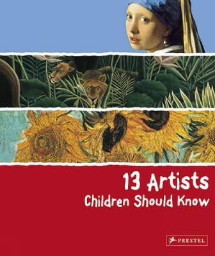 13 Artists Children Should Know - 13 Children Should Know (Hardback)