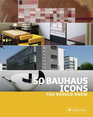 50 Bauhaus Icons You Should Know (Paperback)