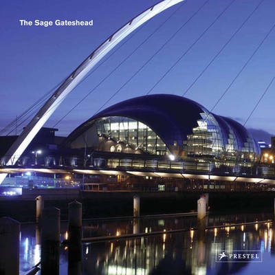 Sage Gateshead: Foster + Partners (Hardback)