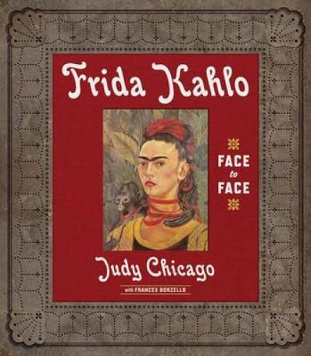 Frida Kahlo: Face to Face (Hardback)