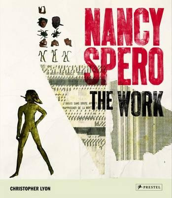 Nancy Spero: The Work (Hardback)