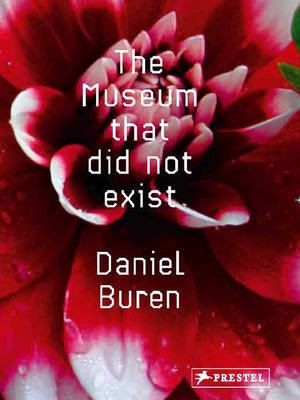 The Museum That Did Not Exist (Hardback)