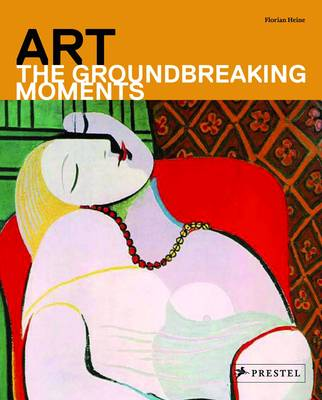 Art: The Groundbreaking Moments (Paperback)