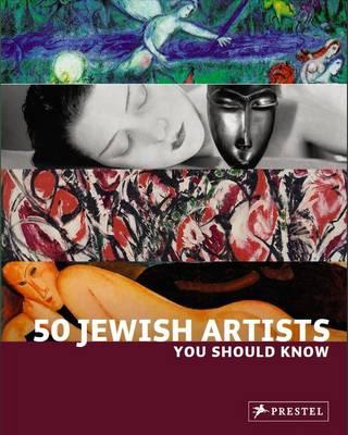 50 Jewish Artists You Should Know (Hardback)