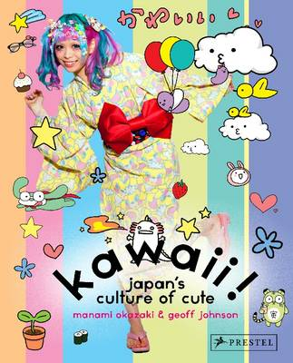 Kawaii! Japan's Culture of Cute (Paperback)