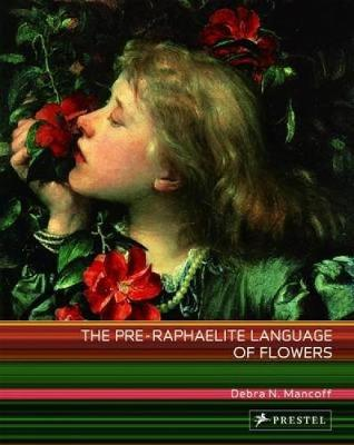 The Pre-Raphaelite Language of Flowers (Paperback)