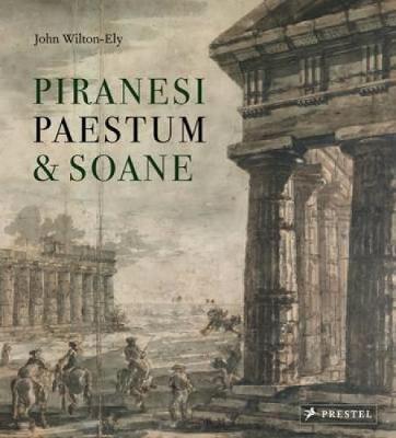 Piranesi, Paestum and Soane (Hardback)